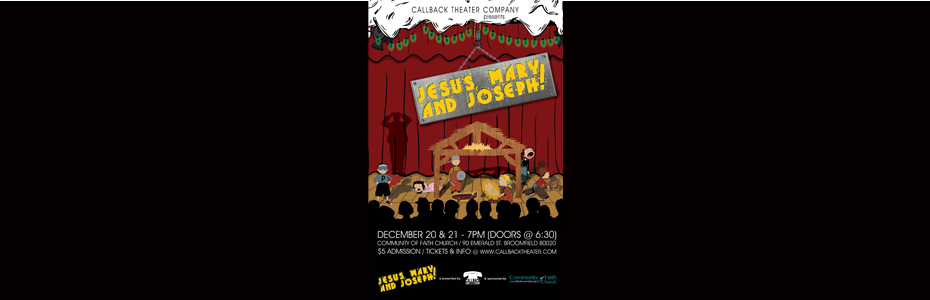 Past Productions - Jesus, Mary and Joseph! 2013